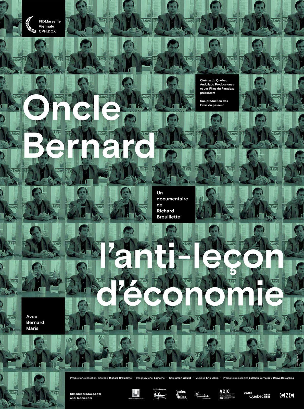 Oncle Bernard – l'anti-leçon d'économie - Documentaire (2015)