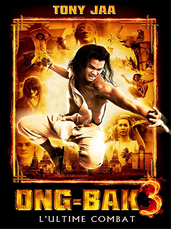 Ong-bak 3 : L'Ultime Combat - Film (2010)