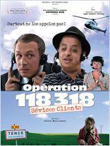 Opération 118 318, sévices clients - Film (2010)