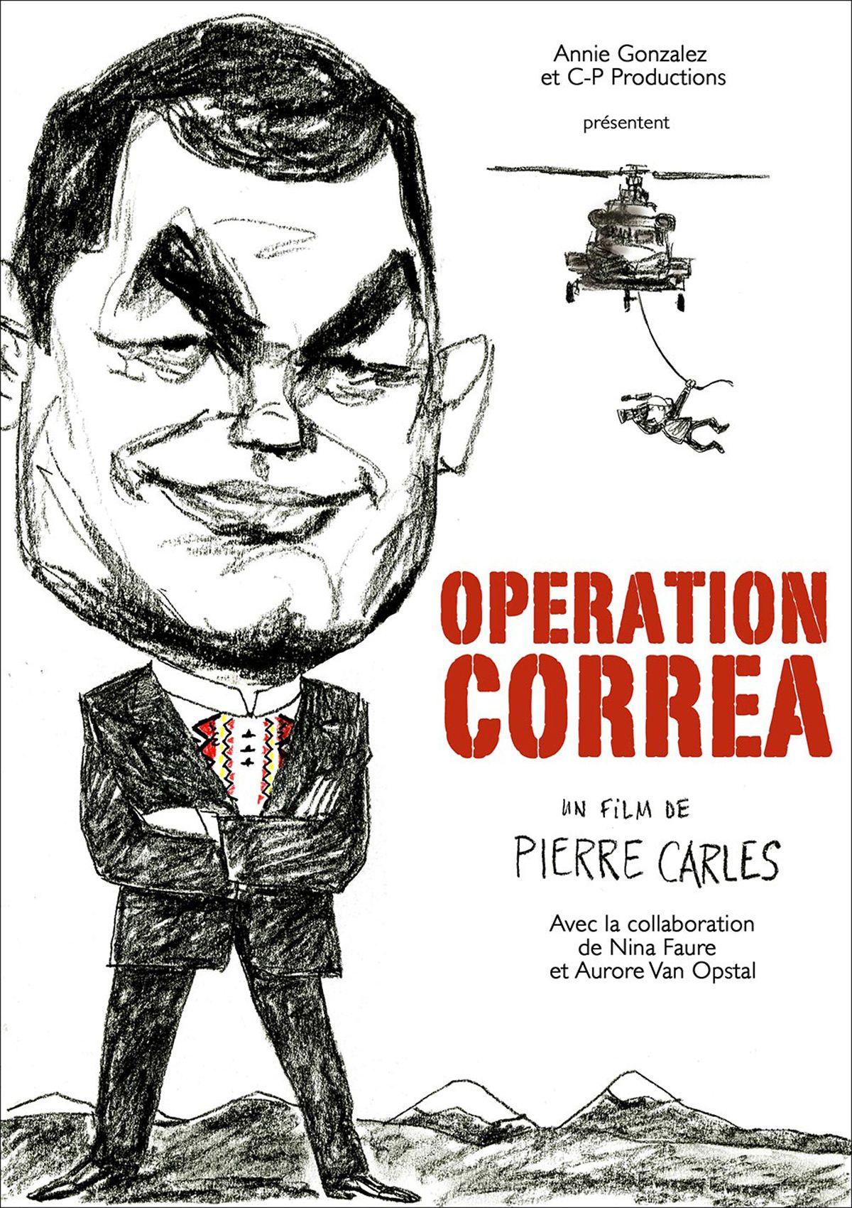 Opération Correa - Documentaire (2015)