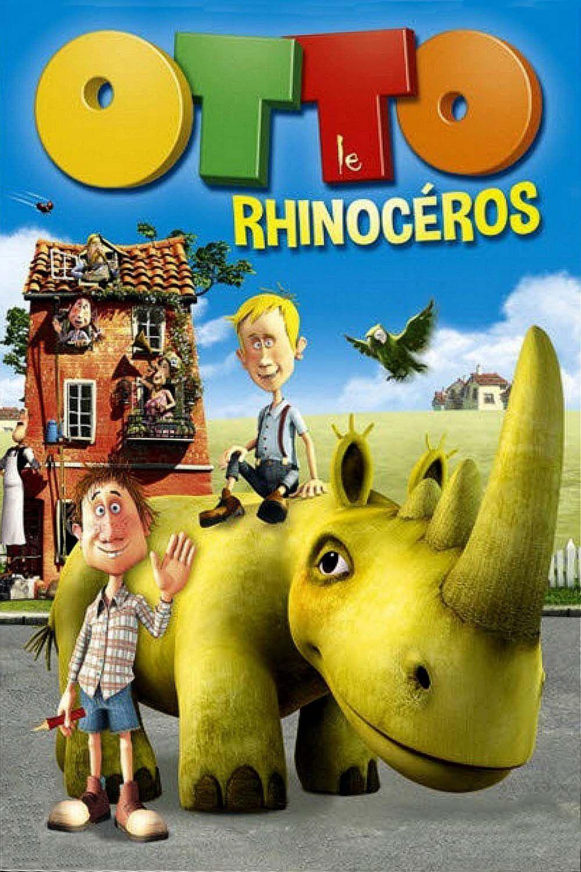 Otto le Rhinocéros - Long-métrage d'animation (2013)