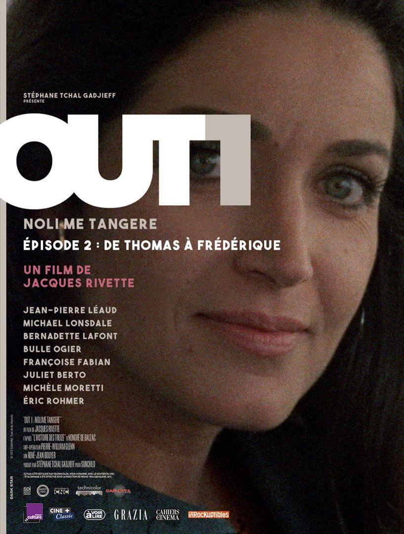 Out 1 : Noli me tangere - Épisode 2 (De Thomas à Frédérique) - Film (1971)