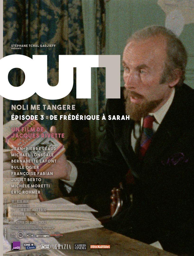 Out 1 : Noli me tangere - Épisode 3 (De Frédérique à Sarah) - Film (1971)