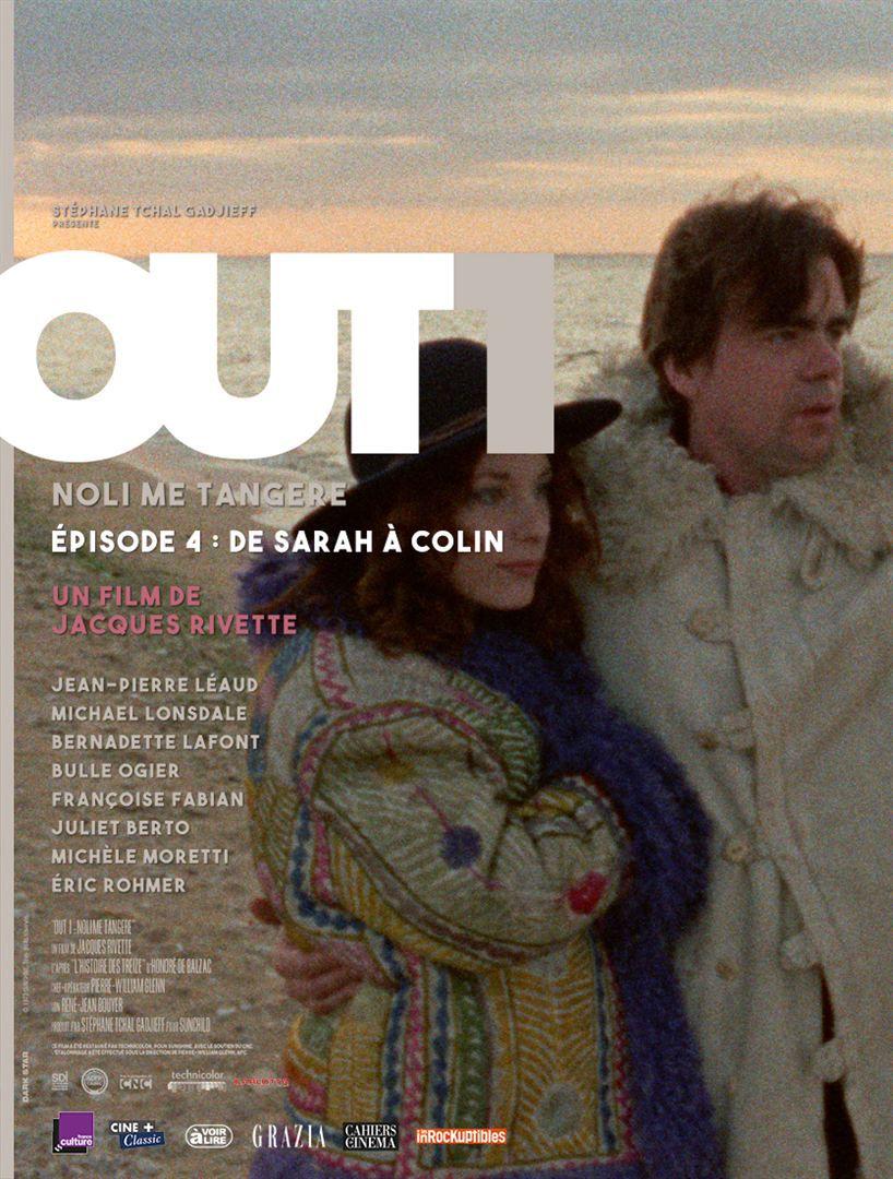 Out 1 : Noli me tangere - Épisode 4 (De Sarah à Colin) - Film (1971)