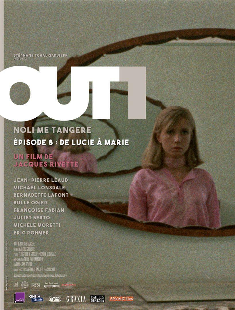 Out 1 : Noli me tangere - Épisode 8 (De Lucie à Marie) - Film (1971)