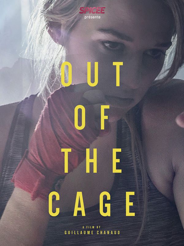 Out Of The Cage - Documentaire (2018)