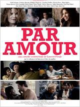 Par Amour - Film (2012)