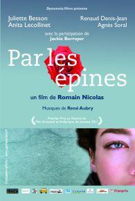 Par les épines : Histoire de quatre printemps - Film (2012)
