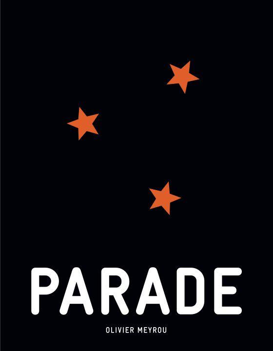 Parade - Documentaire (2013)