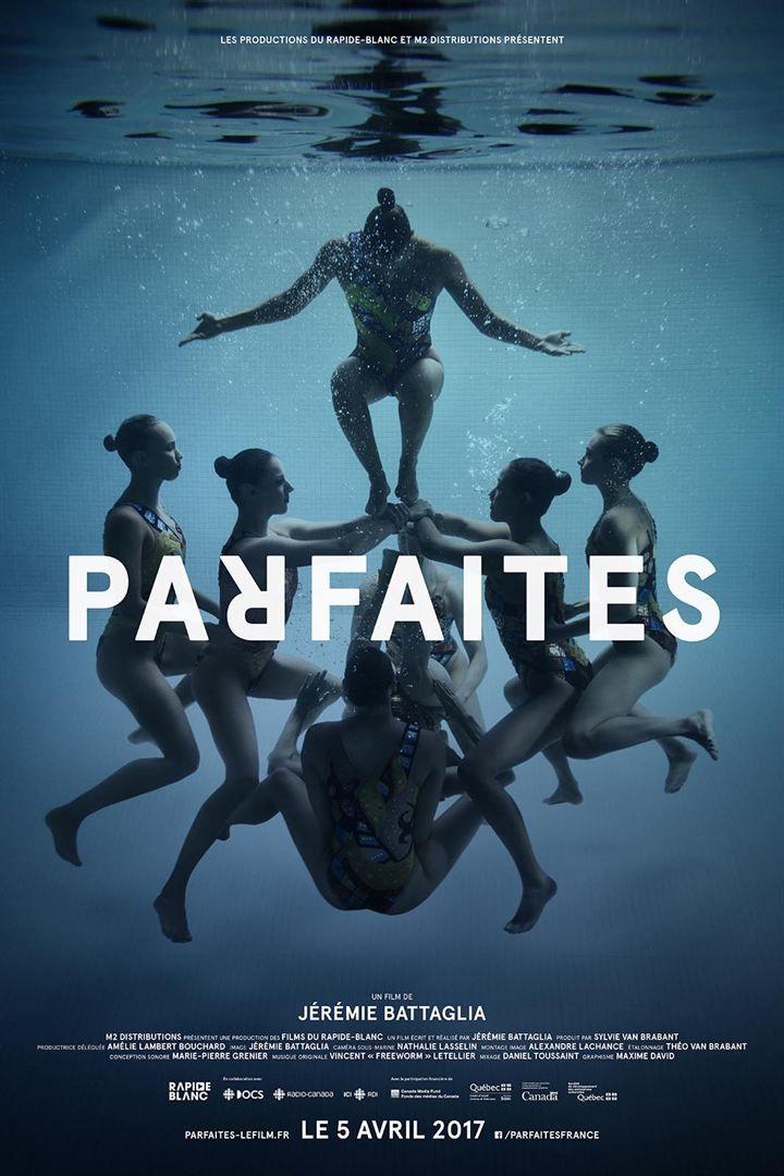 Parfaites - Documentaire (2017)