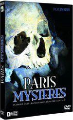 Paris Mystères - Documentaire (2010)