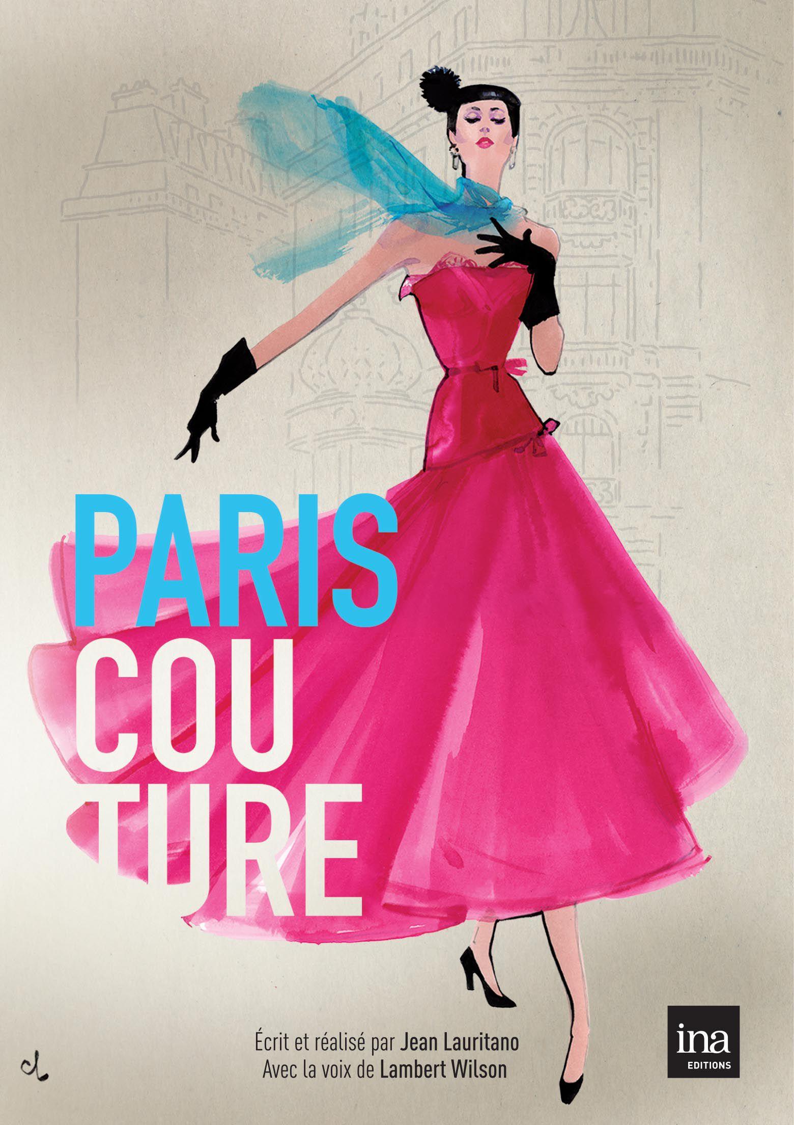 Paris couture 1945-1968 - Documentaire (2016)