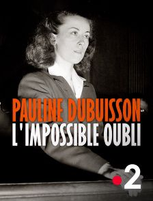 Pauline Dubuisson l'impossible oubli - Documentaire (2021)