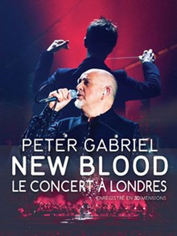 Peter Gabriel New blood-live in London - Film (2011)