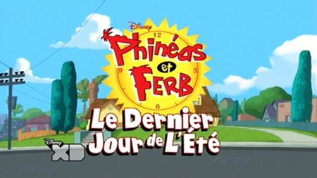 Phinéas et Ferb: Le Dernier Jour de l'Été - Long-métrage d'animation (2015)