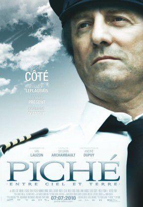 Piché : entre ciel et terre - Film (2010)