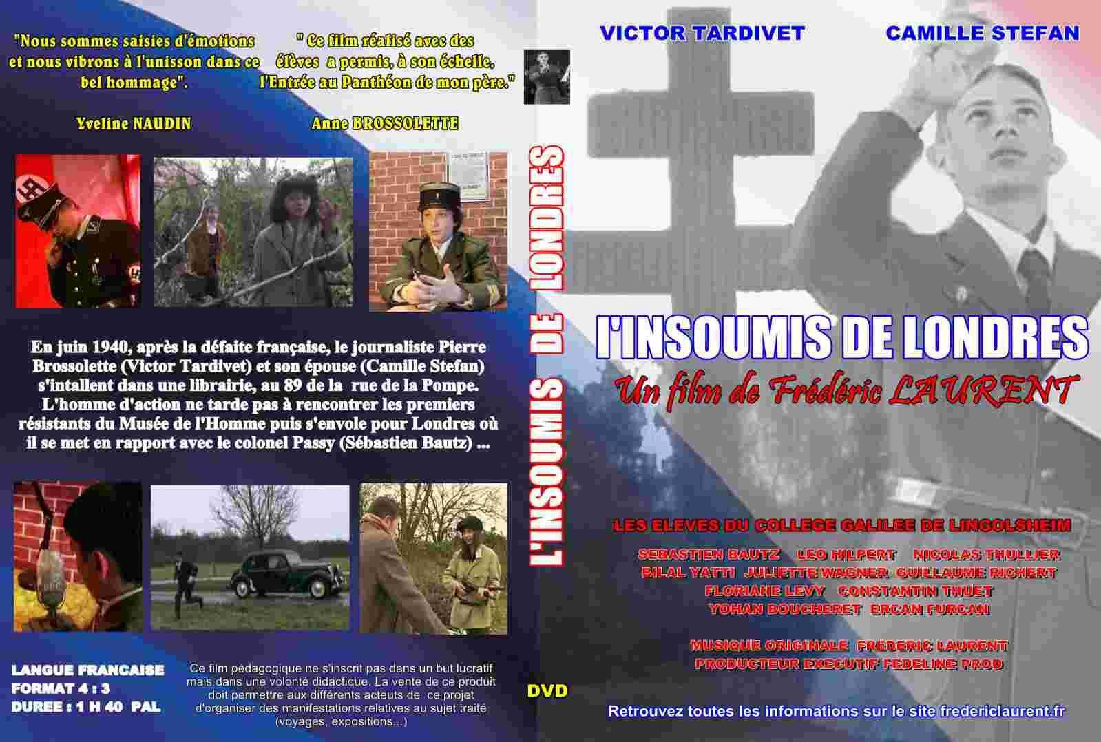 Pierre BROSSOLETTE, L'Insoumis de Londres - Film (2014)