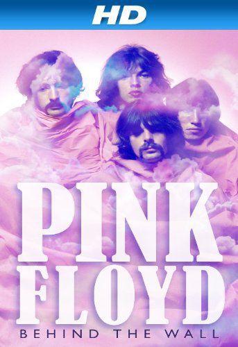 Pink Floyd : Behind the Wall - Film (2011)