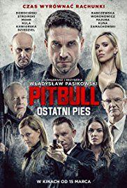 Pitbull: Last Dog - Film (2018)