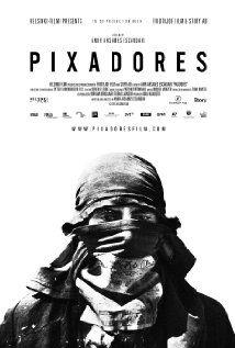 Pixadores - Documentaire (2014)