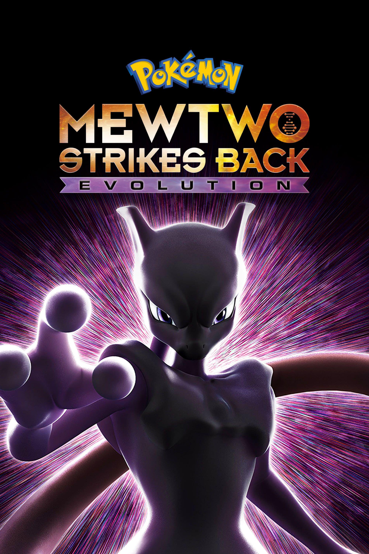 Pokémon : Mewtwo contre-attaque – Évolution - Long-métrage d'animation (2020)