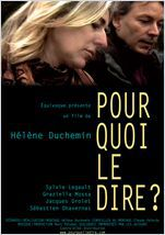 Pourquoi le dire ? - Documentaire (2010)