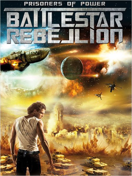 Prisoners of Power : Battlestar Rebellion - Film (2012)