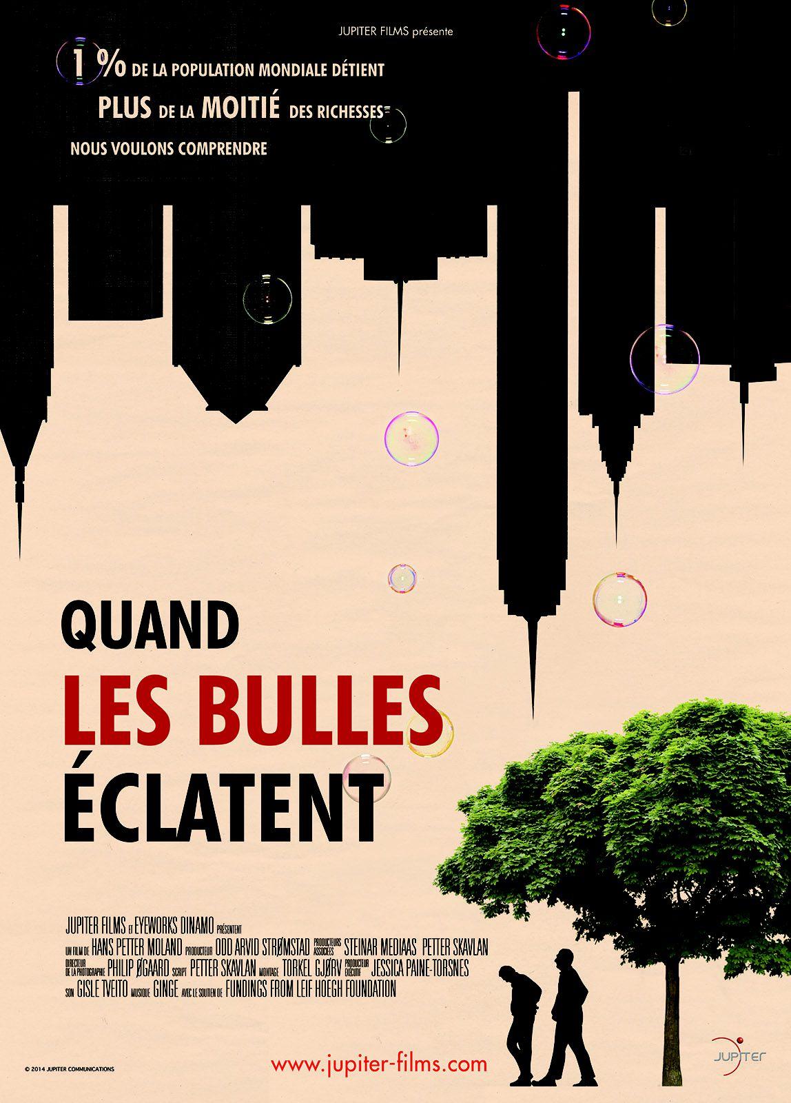 Quand les bulles éclatent - Documentaire (2012)