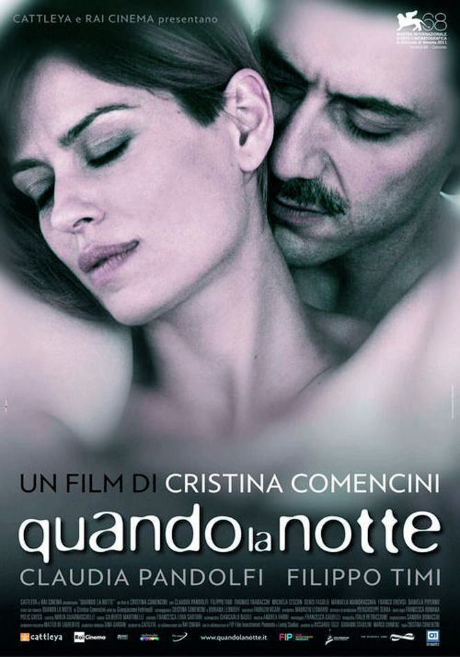 Quando la notte - Film (2011)