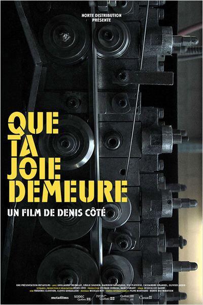 Que ta joie demeure - Documentaire (2014)
