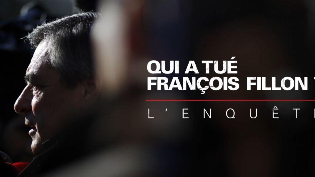 Qui a tué François Fillon ? - Documentaire (2018)