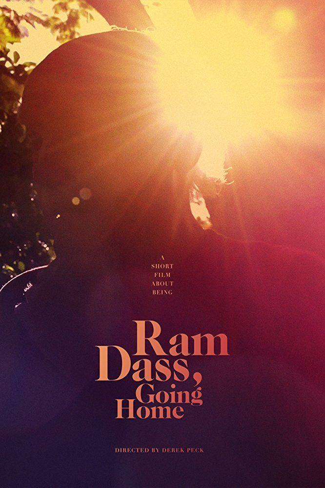 Ram Dass, Le Pouvoir de l'Instant Présent - Documentaire (2018)