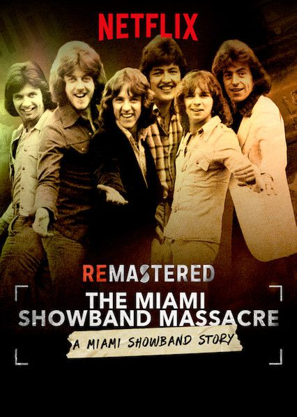 ReMastered: The Miami Showband Massacre - Documentaire (2019)