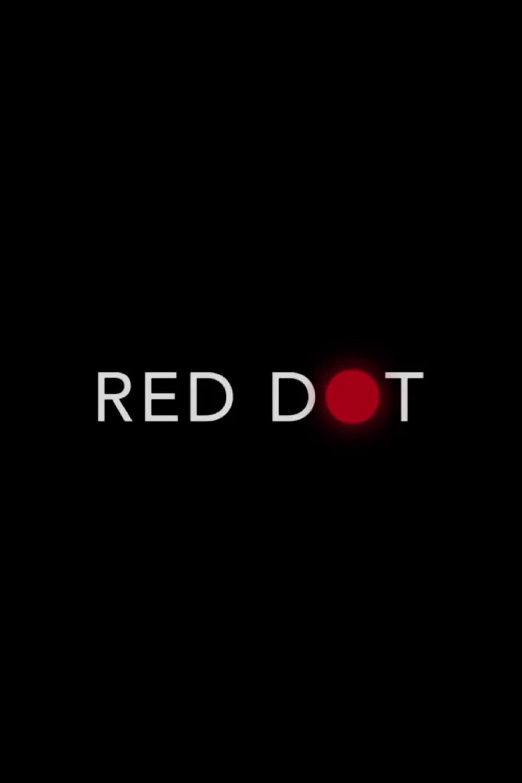 Red Dot - Film (2021)