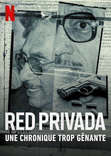 Red Privada : Une chronique trop gênante - Documentaire (2021)