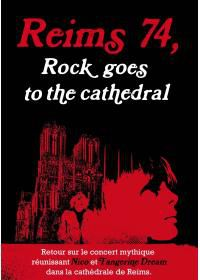 Reims 74 : Rock goes to cathedrale - Documentaire (2014)