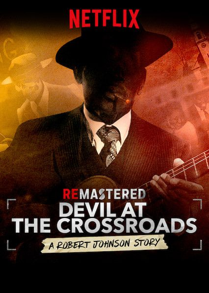 Remastered : Devil at the Crossroads - Documentaire (2019)
