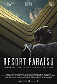 Resort Paraíso - Film (2017)
