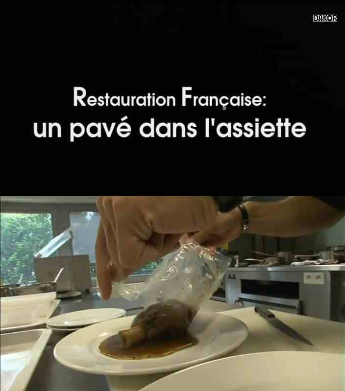 Restauration française, un pavé dans l'assiette - Documentaire (2012)