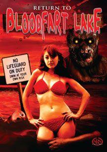 Return to Blood Fart Lake - Film (2012)