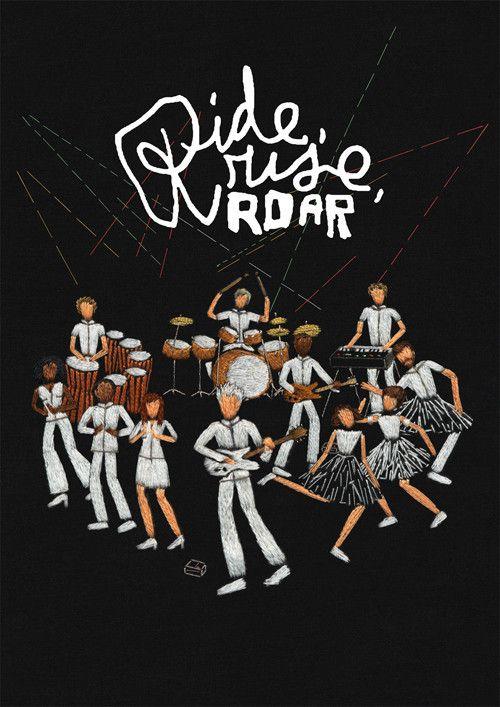 Ride, Rise, Roar - Documentaire (2011)