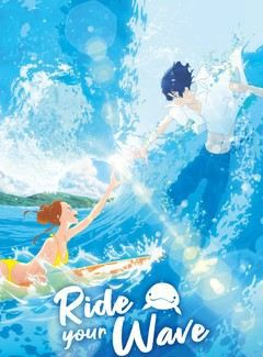 Ride Your Wave - Film (2021)