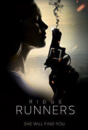 Ridge Runners - Film (2018)