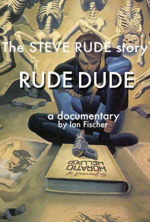 Rude Dude - Documentaire (2014)
