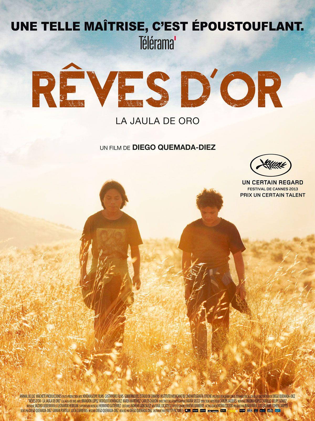 Rêves d'or - Film (2013)