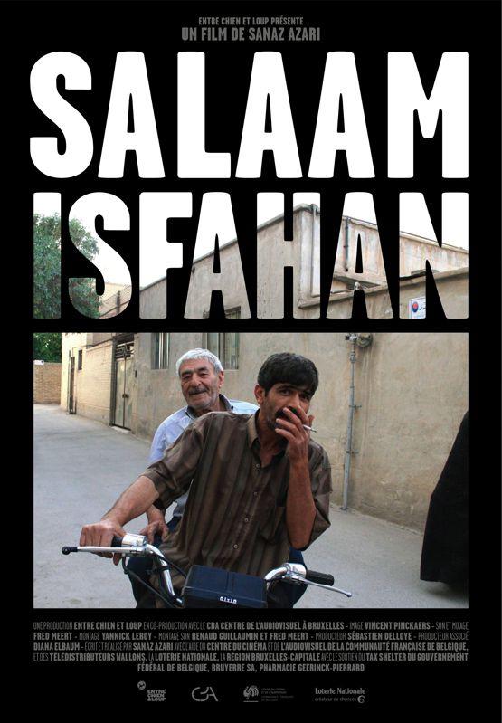 Salaam Isfahan - Documentaire (2010)