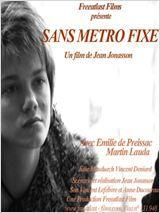 Sans métro fixe - Film (2013)