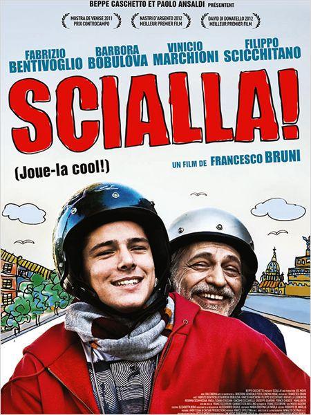 Scialla ! - Film (2013)