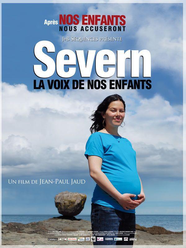 Severn, la voix de nos enfants - Documentaire (2010)