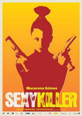 Sexy Killer - Film (2008)